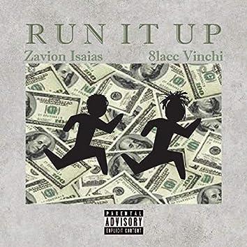 Run It Up (feat. 8lacc Vinchi)