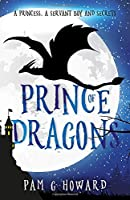 Prince of Dragons: Volume 1 of the Ashridge Forest Adventures