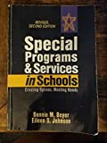 Special Programs and Services in Schools Creating Options, Meeting Needs, Revised, 2nd Edition