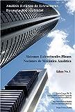 Libro No 1 - NOCIONES DE MECÁNICA ANALÍTICA: NOCIONES DE MECÁNICA ANALÍTICA (Análisis Estático de Estructuras Formulación Matricial)