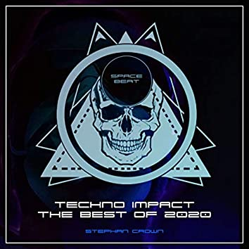 TECHNO IMPACT  The Best Of 2020