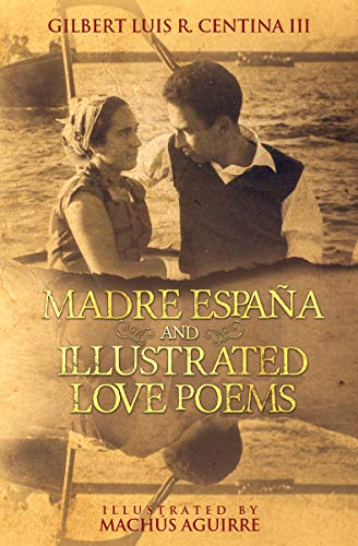 Madre España and Illustrated Love Poems (English Edition)