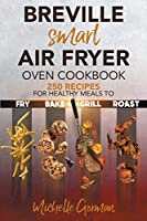 The Latest Smart Air Fryer Oven Cookbook