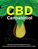 Best Amazon Hemp Oils - CBD Cannabidiol: Ease Pain and Promote Healing With Review