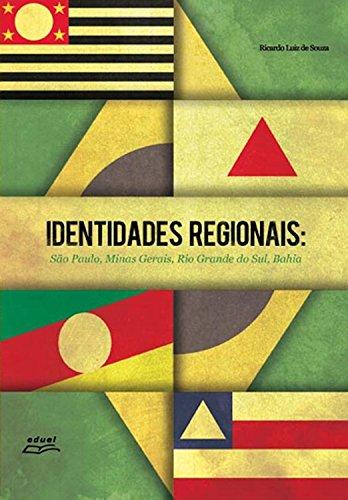 Identidades regionais: São Paulo, Minas Gerais, Rio Grande do Sul, Bahia