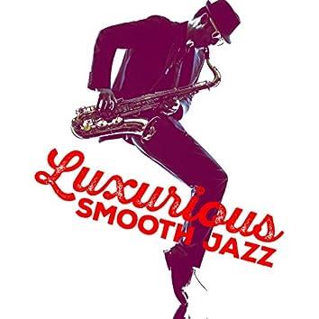 Luxurious Smooth Jazz