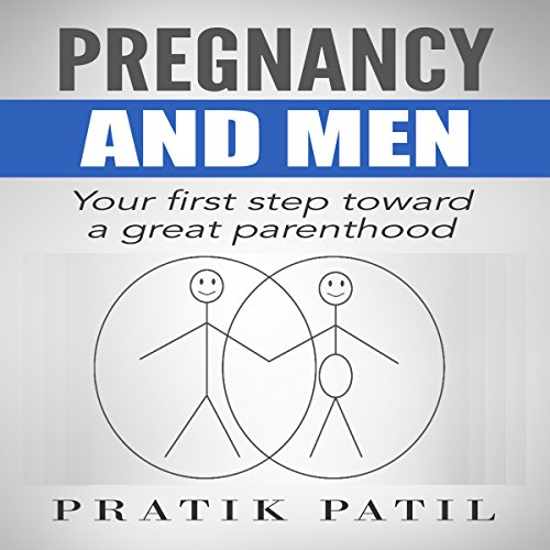 Pregnancy and Men audiobook cover art