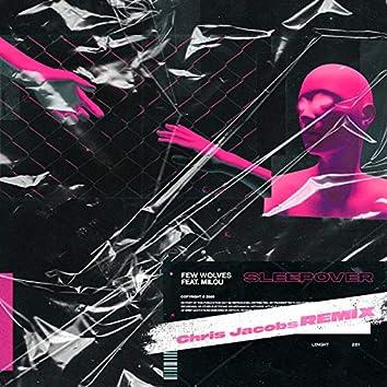 Sleepover (Chris Jacobs Remix)