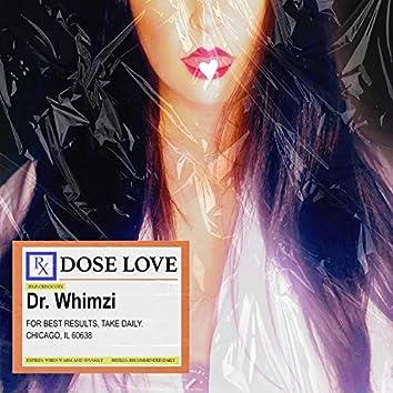 Dose Love