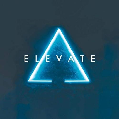 Elevate - Elevate 2019