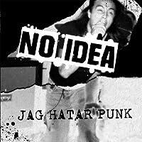 Jag Hatar Punk [Analog]