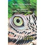 Radio Conversations Concerning Inter-Relational Ecology & Trans-Humanism: Volume 15