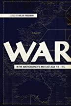 War in the American Pacific and East Asia, 1941-1972 (AUSA Books)