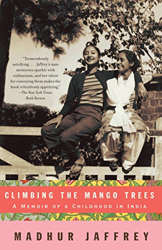 <em>Climbing the Mango Trees: A Memoir of a Childhood in India</em>