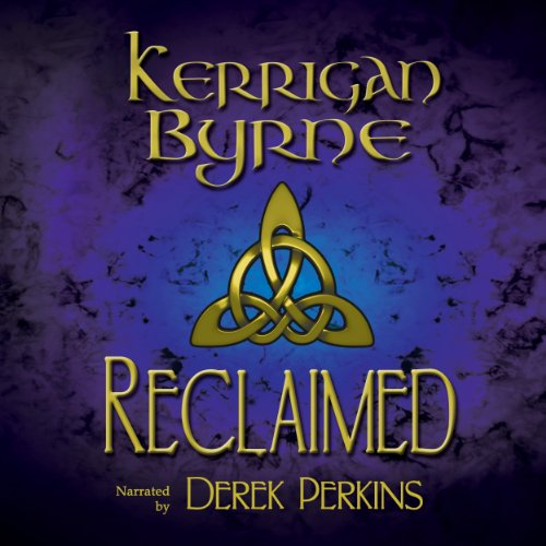 Reclaimed: A Highland Historical Trilogy audiobook cover art