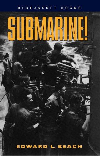 Submarine! (Bluejacket Paperbacks)