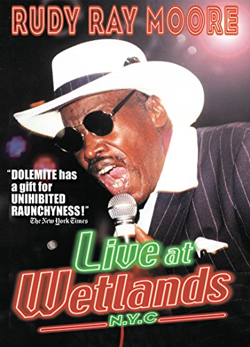 Rudy Ray Moore: Live at Wetlands, N.Y.C.