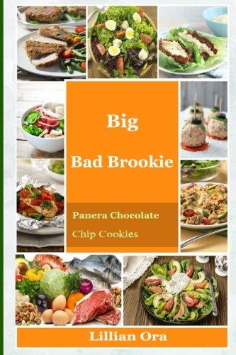 Big Bad Brookie: Panera Chocolate Chip Cookies