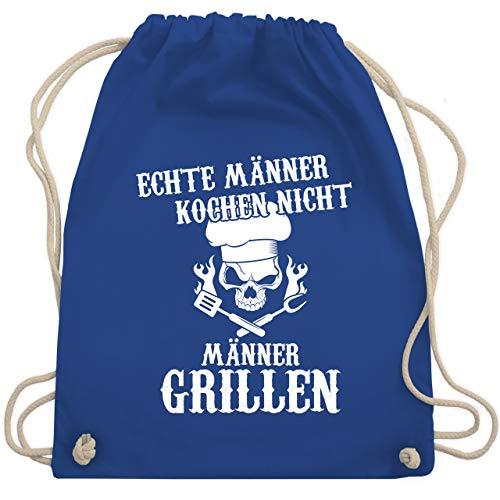 Shirtracer Typisch Männer - Echte Männer kochen nicht Männer grillen - Unisize - Royalblau - stoff-turnbeutel - WM110 - Turnbeutel und Stoffbeutel aus Baumwolle