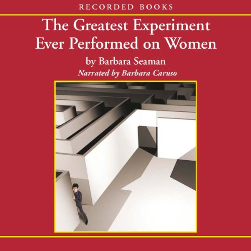 The Greatest Experiment Ever Performed on Women cover art