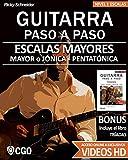 Escalas Mayores - Guitarra Paso a Paso - con Videos HD: Sistema CAGED, Tríada - Pentatónica - Escala mayor: 2