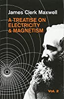 Treatise on Electricity and Magnetism, Vol.2