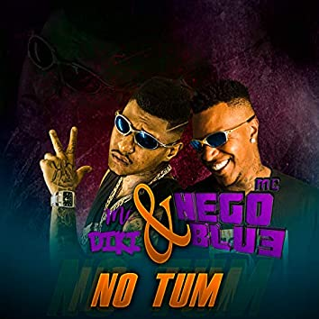 No Tum