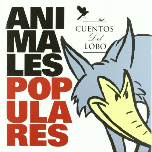 Animales Populares. Cuentos Del Lobo.: 69 (Álbumes ilustrados)