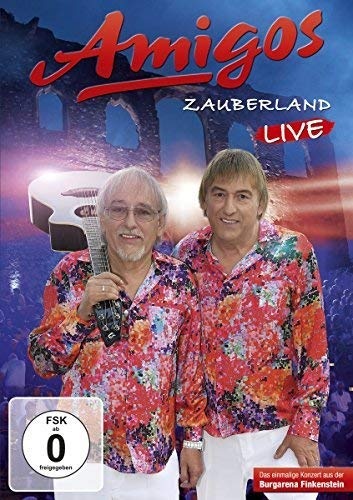 Amigos - Zauberland (Live 2017)