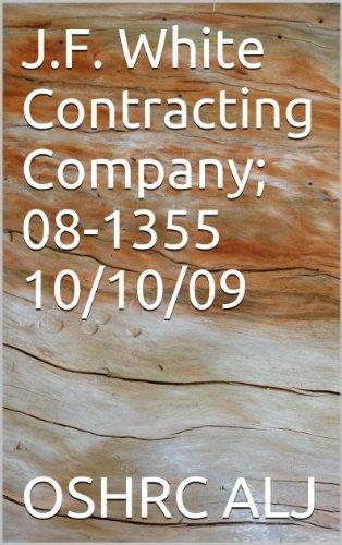 J.F. White Contracting Company; 08-1355  10/10/09 (English Edition)