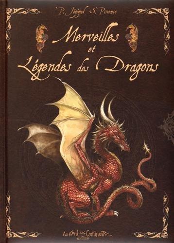 Merveilles et Légendes des dragons