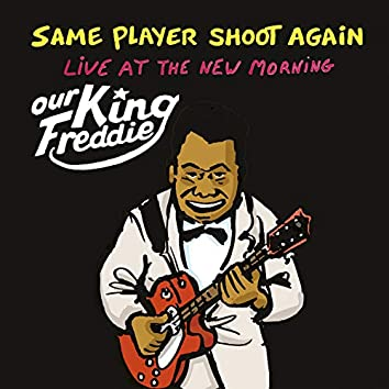 Our King Freddie (Live at the New Morning)