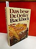 Das beste Dr. Oetker Backbuch