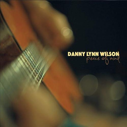 """Résultat de recherche d'images pour """"Danny Lynn Wilson - Peace Of Mind"""""""