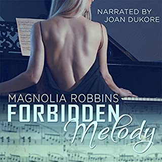 Forbidden Melody                   Written by:                                                                                                                                 Magnolia Robbins                               Narrated by:                                                                                                                                 Joan Dukore                      Length: 11 hrs and 36 mins     Not rated yet     Overall 0.0
