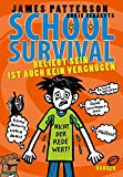 School Survival - Beliebt sein ist auch kein Vergnügen (School Survival, 6, Band 6)