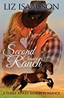 Second Chance Ranch: Christian Contemporary Western Romance (Three Rivers Ranch Romance)