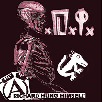 Richard Hung Himself - The Very Best Of