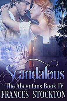 Scandalous (The Abcynians) by [Frances Stockton, Mary Ann Clarkson]