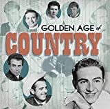 Golden Age Of Country: Sing Me Back Home (Various Artists)