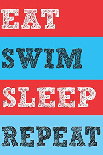 Eat Swim Sleep Repeat: 1 Year Blank Planner Undated 12-month Daily Monthly Journal