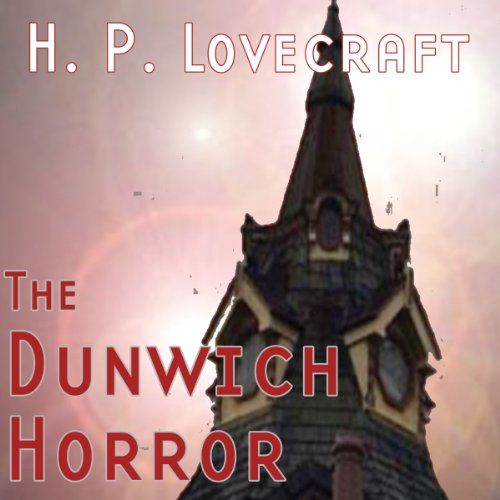 The Dunwich Horror (Dramatized) audiobook cover art