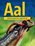 Erfoglreich Angeln - Aal