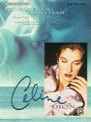 Celine Dion - Because You Loved Me - P/V/G Sheet Music