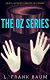 The OZ series: Color Illustrated, Formatted for E-Readers (Unabridged Version) (English Edition)
