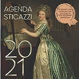Agenda Sticazzi 2021: Planner Settimanale per Praticare lo Sticazzismo Quotidiano