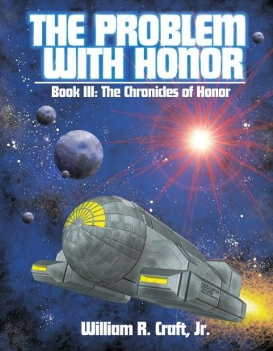 The Problem With Honor (The Cronicles of Honor Book 3) (English Edition)