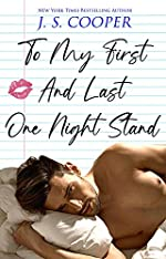 To My First And Last One Night Stand (The Inappropriate Bachelors Book 3)