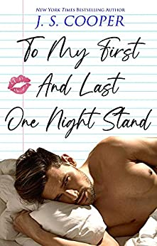 To My First And Last One Night Stand (The Inappropriate Bachelors Book 3) by [J. S. Cooper]
