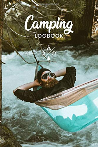 Camping Travel Journey Log Book Journal Notebook Diary Record Planner - In Hammock: 131 Pages In 6'x9' Inch to Track your Campground Campsite Adventures and Holiday Memories